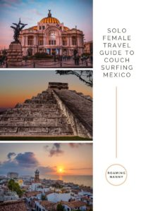 Solo Female Travel Guide for Couchsurfing Mexico