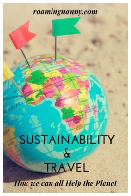 Sustainability and Travel: How we can all help the Planet