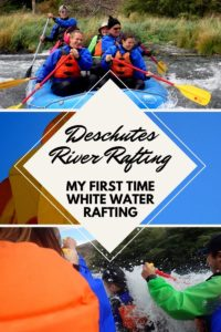 Deschutes River Rafting [My first time white water rafting]