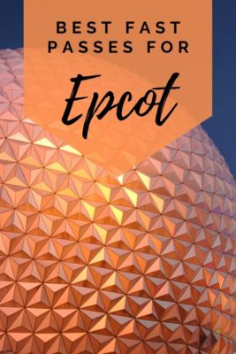 Best Fast Passes for Epcot
