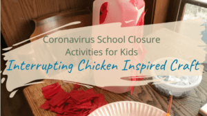 Interrupting Chicken Craft for Kids Inspired by the Book