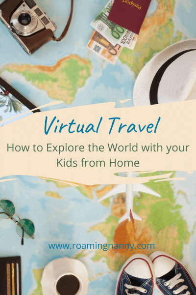 Right now we're stuck at home, but that doesn't mean we can't see the world. Virtual travel is a great way to explore with kids during this tough time.