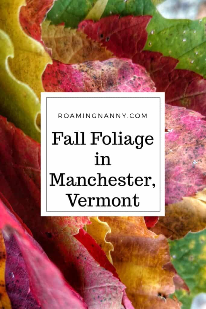 Vermont fall foliage is spectacular. The mountains, the colors of the leaves, and the chilly air make Manchester a perfect fall getaway.