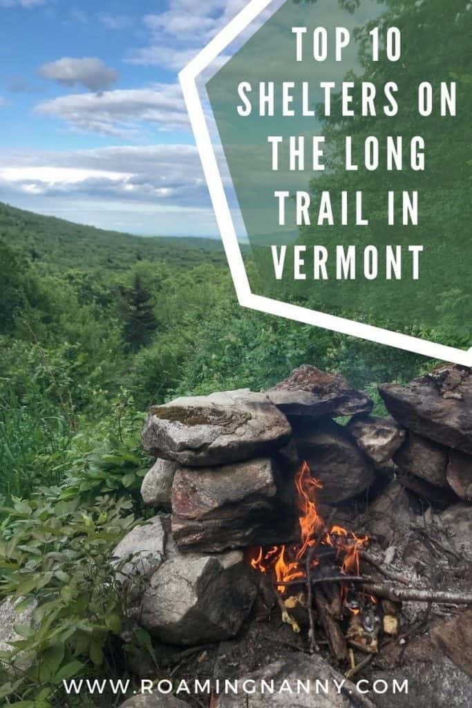Since I completed my hike of the Long Trail I compiled this list of the top shelters on the Long Trail to help you choose the best places to spend your evenings. Here they are!