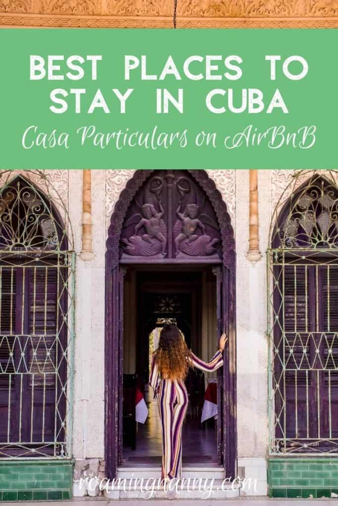 Hands down, the best places to stay in Cuba are in casa particulars. Find the best casa particulars on AirBnB across Cuba in this blog post!