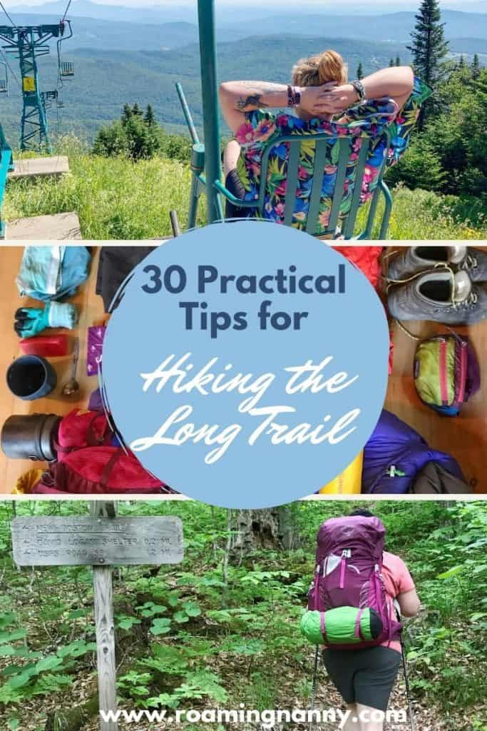 So you're thinking of hiking the Long Trail in VT. These 30 practical tips help will make your Long Trail hike an amazing experience.