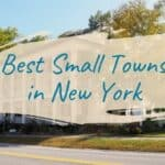 10 of the Best Small Towns in New York you should Visit